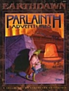 Parlainth Adventures (Earthdawn Roleplaying)…