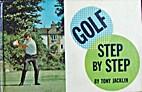 Golf, step by step by Tony Jacklin
