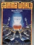 Beta Principle (Gamma World Module GW7) by…