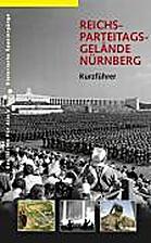 Das Reichsparteitagsgelände /The Nazi Party…