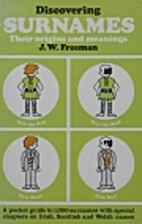 Discovering Surnames by J. W. Freeman