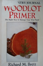 Country Journal Woodlot Primer: The Right…