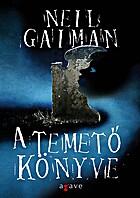 A temető könyve by Neil Gaiman