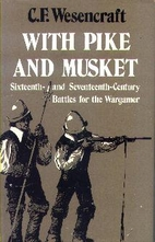 With pike and musket by C. F. Wesencraft
