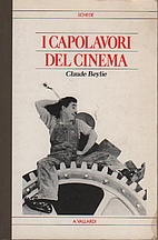 I capolavori del cinema by Claude Beylie