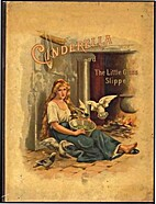 Cinderella and the Little Glass Slipper by…