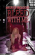 Bleed With Me by Maurice Broaddus