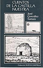 Cuentos de la Castilla nuestra by José…