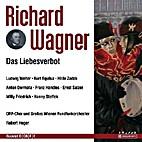 Das Liebesverbot by Richard Wagner