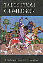 Tales from Chaucer, re-told by Eleanor…