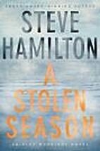 A Stolen Season by Steve Hamilton