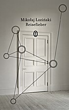 Reisefieber by Lozinski Mikolaj