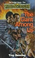 The Giant Among Us by Troy Denning