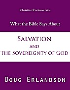 What the Bible Says About Salvation and the…