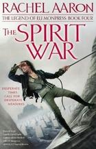 The Spirit War (The Legend of Eli Monpress)…
