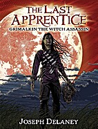 The Last Apprentice: Grimalkin the Witch…