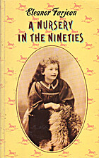 A Nursery in the Nineties by Eleanor Farjeon