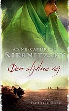 Den stjålne vej by Anne-Cathrine…