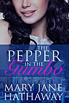 The Pepper in the Gumbo (Men of Cane River,…