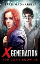 XGeneration 1: You Don't Know Me by…