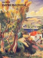French Impressionism by Felicitas Tobien