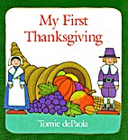 My First Thanksgiving by Tomie dePaola