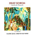 Ernst Schrom - Künstlerische Höhepunkte…