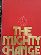 The mighty change by Elaine Cannon