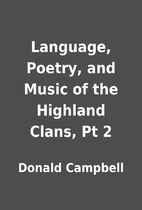 Language, Poetry, and Music of the Highland…