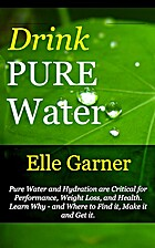 Drink Pure Water: Pure Water and Hydration…
