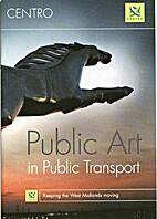 Public Art in Public Transport by Centro