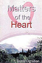 Matters of the Heart by Doris Christian