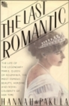 The Last Romantic: A Biography of Queen…