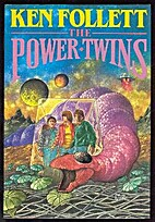 The Power Twins by Ken Follett