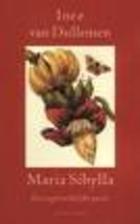 Maria Sibylla : een ongebruikelijke passie :…