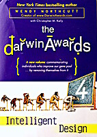 The Darwin Awards 4: Intelligent Design by…