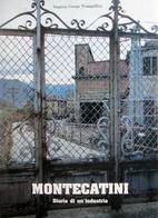 Montecatini Storia di un Industria by Crespi…