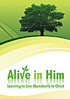 Alive in Him! by David L. Jones