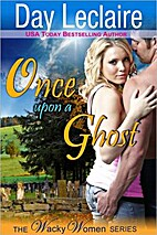 Once Upon a Ghost (The Wacky Women Series,…