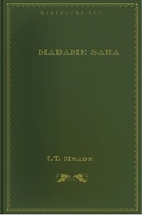 Madame Sara [Short Story] by L.T. Meade