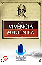 Vivência Mediúnica by Projeto Manoel…