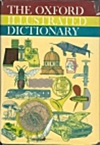 The Oxford Illustrated Dictionary by Jessie…