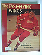 The Fast-Flying Wings by Stan Fischler