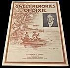 Sweet Memories of Dixie by Laurence C. Jones