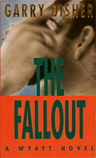 The Fallout by Garry Disher