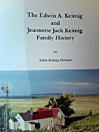 The Edwin A. Keimig and Jeannette Jack…