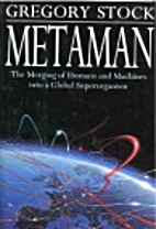 Metaman: The Merging of Humans and Machines…