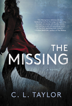 The Missing: A Novel by C. L. Taylor