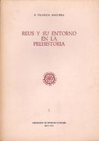 REUS Y SU ENTORNO EN LA PREHISTORIA Volumen…