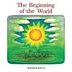 The Beginning of the World by Masahiro…